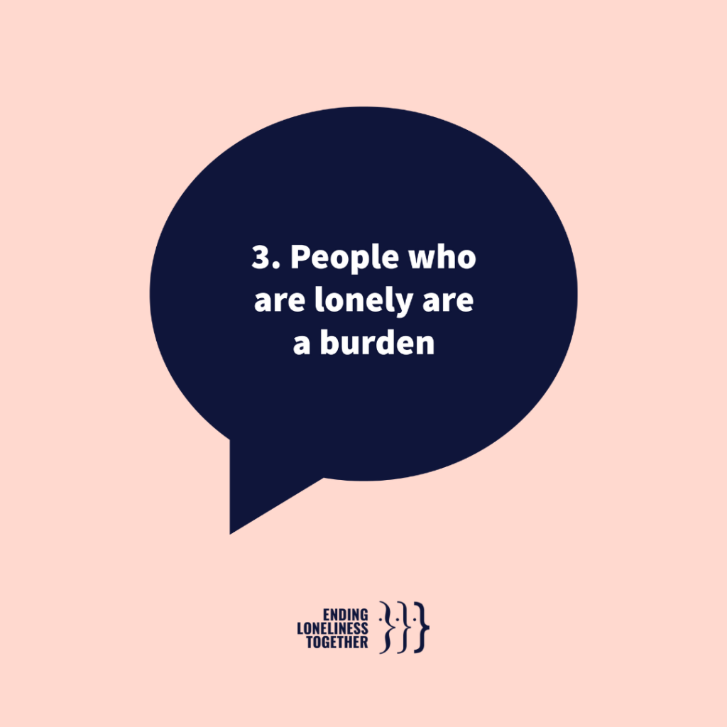 loneliness myth people are a burden